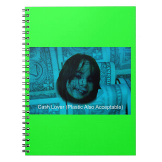 Cash Lover (Plastic Also Acceptable) Money Face Notebooks