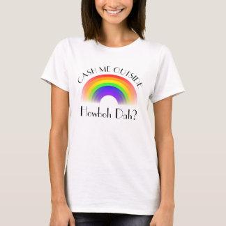 Cash me outside Howboh dah? T-Shirt
