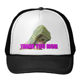 CASH the best way to thank MOM Trucker Hat