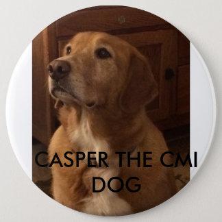 CASPER THE CMI DOG 6 CM ROUND BADGE