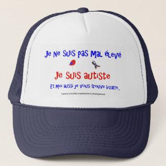 Casquette - Je ne suis pas mal élevé-bizarre Trucker Hat