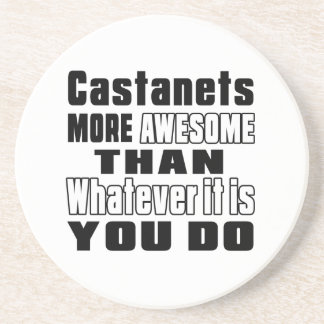 Castanets more awesome whatever you do drink coaster
