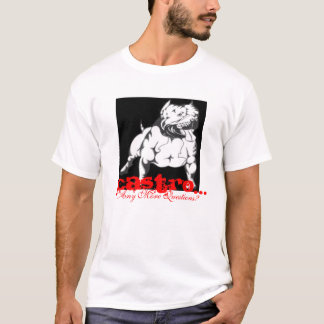 Castro Clothing..., Any More Questions? T-Shirt