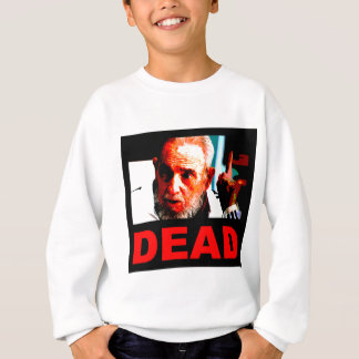 Castro dead (real colors) sweatshirt