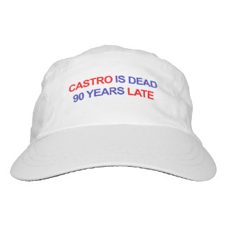 Castro is Dead 90 Years Late Hat