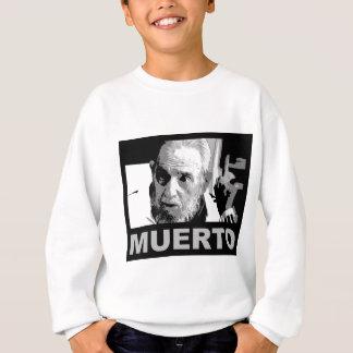 Castro muerto (blanco y negro) sweatshirt