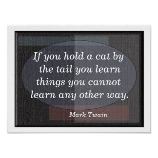 Cat by Tail - Mark Twain - poster art