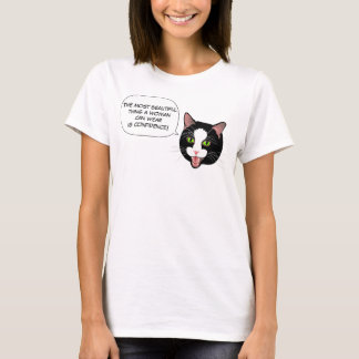 Cat Chat CONFIDENCE! by BlissAndKittens T-Shirt