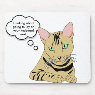 Cat Humor Mouse Pad