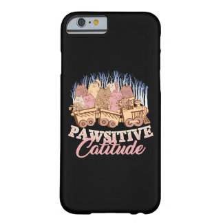Cat Humor - Pawsitive Attitude - Funny Novelty Barely There iPhone 6 Case