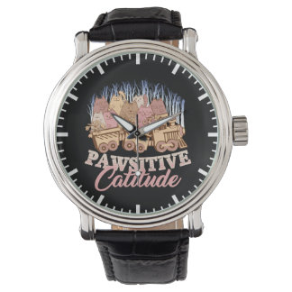 Cat Humor - Pawsitive Attitude - Funny Novelty Watch