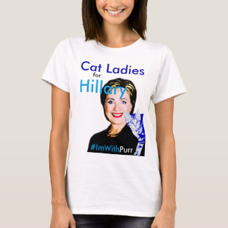 Cat Ladies for Hillary Basic T #ImWithPurr T-Shirt