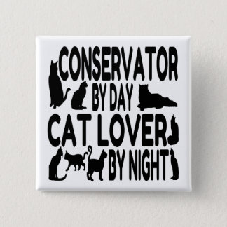 Cat Lover Conservator 15 Cm Square Badge
