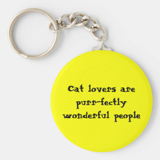 Cat lovers are purr-fectly wonderful people basic round button key ring