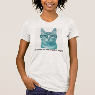 Cat lovers are the smartest people. T-Shirt