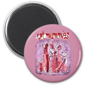 cat mummies 6 cm round magnet