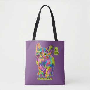 Cat of Many Colours - You Can't Figure Me Out! Tote Bag