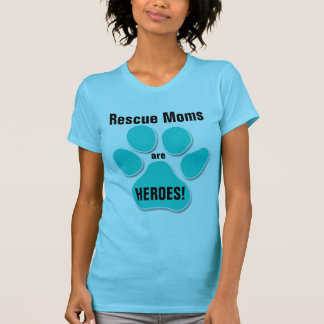 Cat Rescue | Moms are Heroes | Turquoise Paw Print T-Shirt