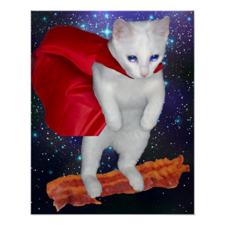Cat Riding Bacon In Space With Superhero Cape Poster