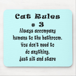 Cat Rules number 3 Mouse Pad