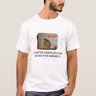 Cat saw a baboon??? T-Shirt