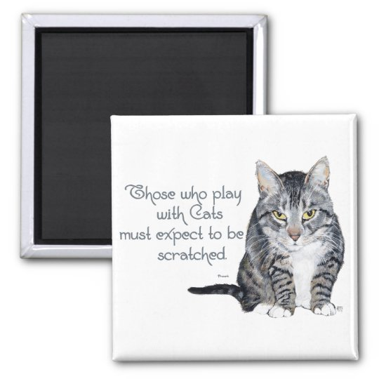 Cat Wisdom - Playing to be Scratched? Magnet