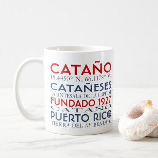 Catano, Puerto Rico Coffee Mug