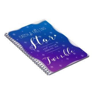 Catch a Falling Star Notebook