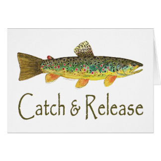 Catch and Release Fishing Greeting Cards