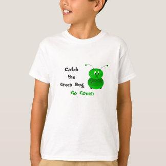 Catch the Green Bug T-Shirt