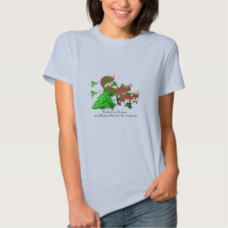 Catch the little foxes T-Shirt