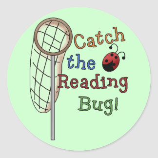 Catch the Reading Bug Tshirts and Gifts Round Stickers