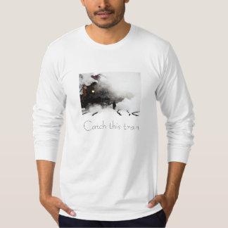 Catch this train T-Shirt