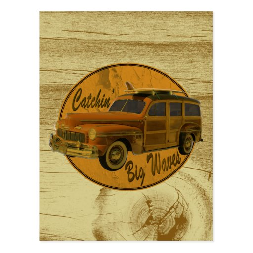 catchin' big waves in the woodie wood postcards