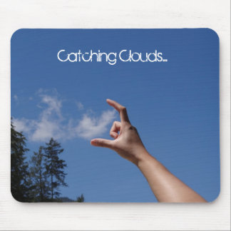 Catching Clouds... Mouse Pad