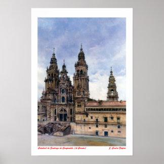 Cathedral of Santiago de Compostela (To Corunna) Poster