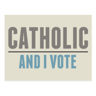 Catholic And I Vote Postcard