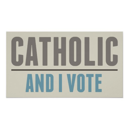 Catholic And I Vote Poster