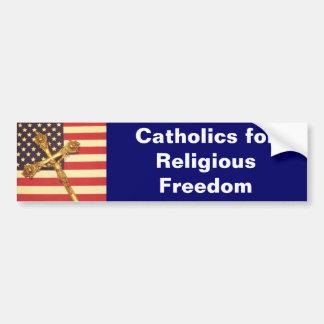 Catholic for Religious Freedom Bumper Sticker