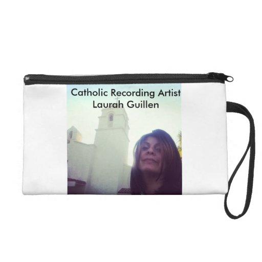 Catholic Recording Artist Laurah Guillen Wristlet