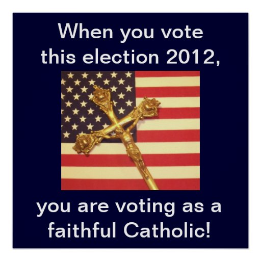 Catholic Voter Poster