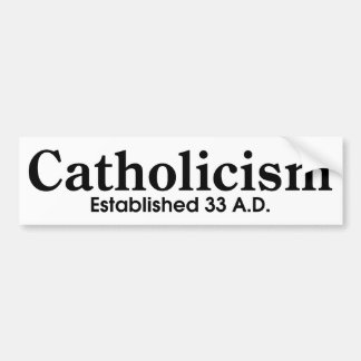 Catholicism Bumper Sticker