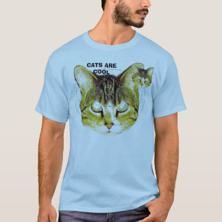 CATS ARE COOL T-Shirt