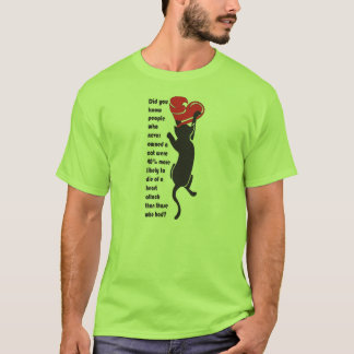 Cats are good for the heart T-Shirt