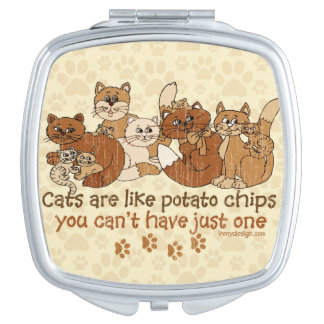 Cats are like potato chips Grunge Version Compact Mirrors