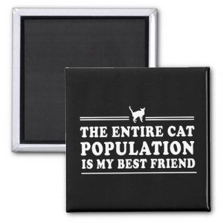 Cats are my Best Friend Square Magnet