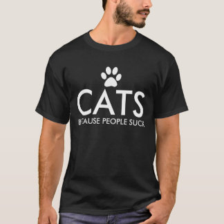 Cats Because People Suck Paw Print T-Shirt