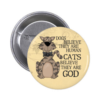 Cats Believe Pinback Buttons