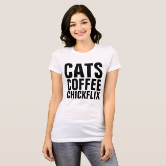 CATS COFFEE FLIX, Funny Ladies T-shirts