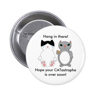 Cats Feel Better Encouragement Persoanlize 6 Cm Round Badge